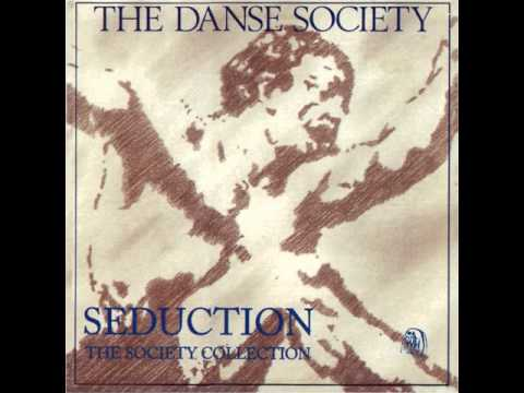 The Danse Society - In Heaven (Everything is Fine)