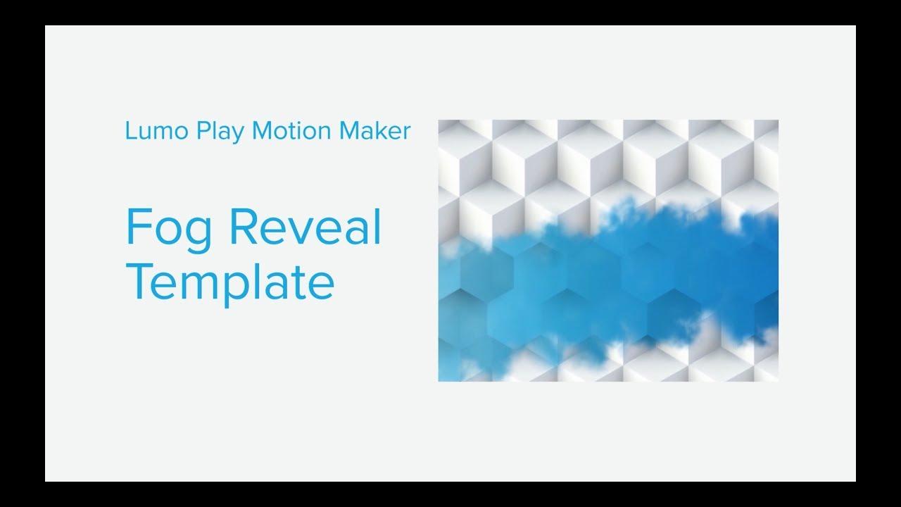 Fog Template – Lumo Play