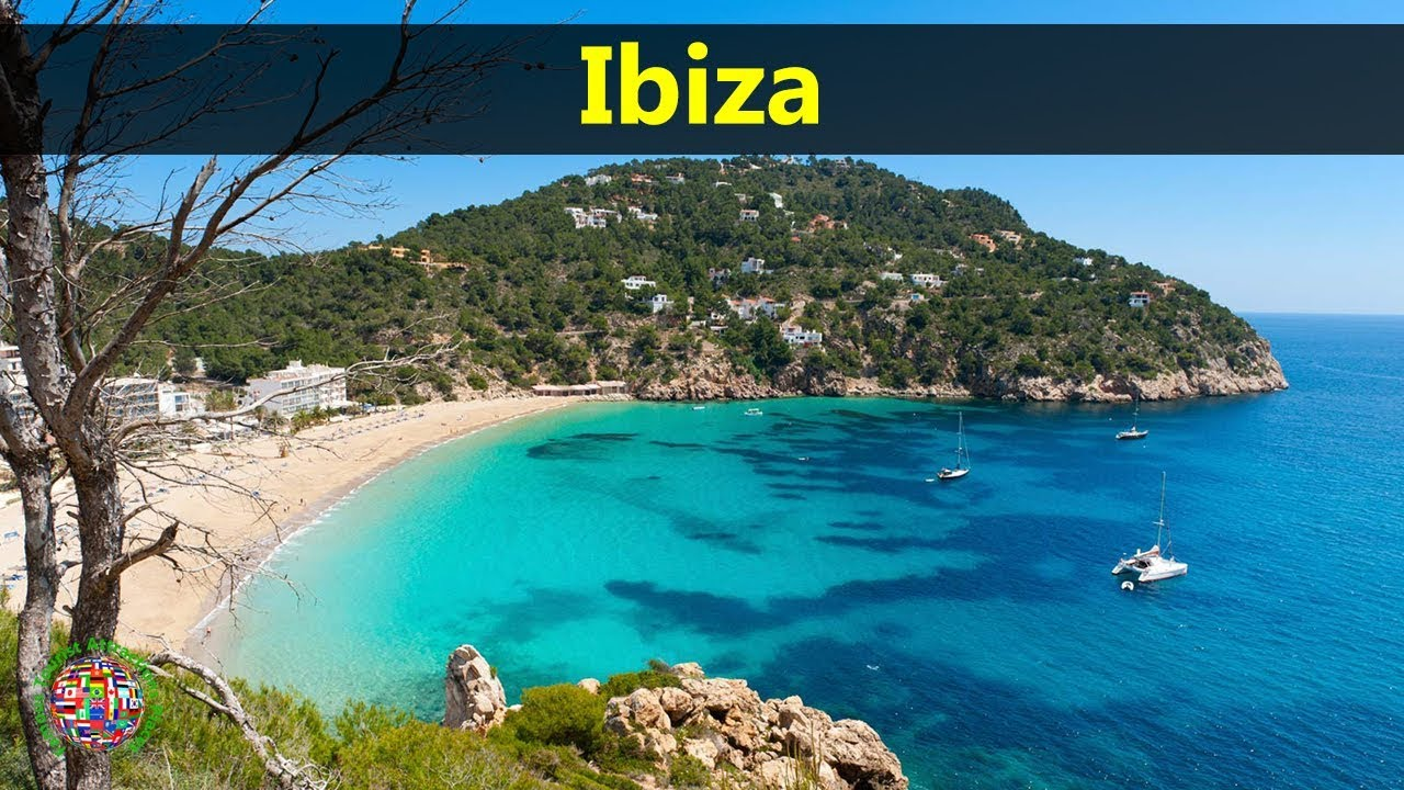Best Tourist Attractions Places To Travel In Spain Ibiza Destination Spot