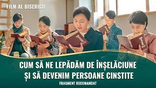 """Film creștin """"Oamenii împărăției cerurilor"""" Fragment 2 - Cum să ne lepădăm de înșelăciune și să devenim persoane cinstite care Îi aduc bucurie lui Dumnezeu"""
