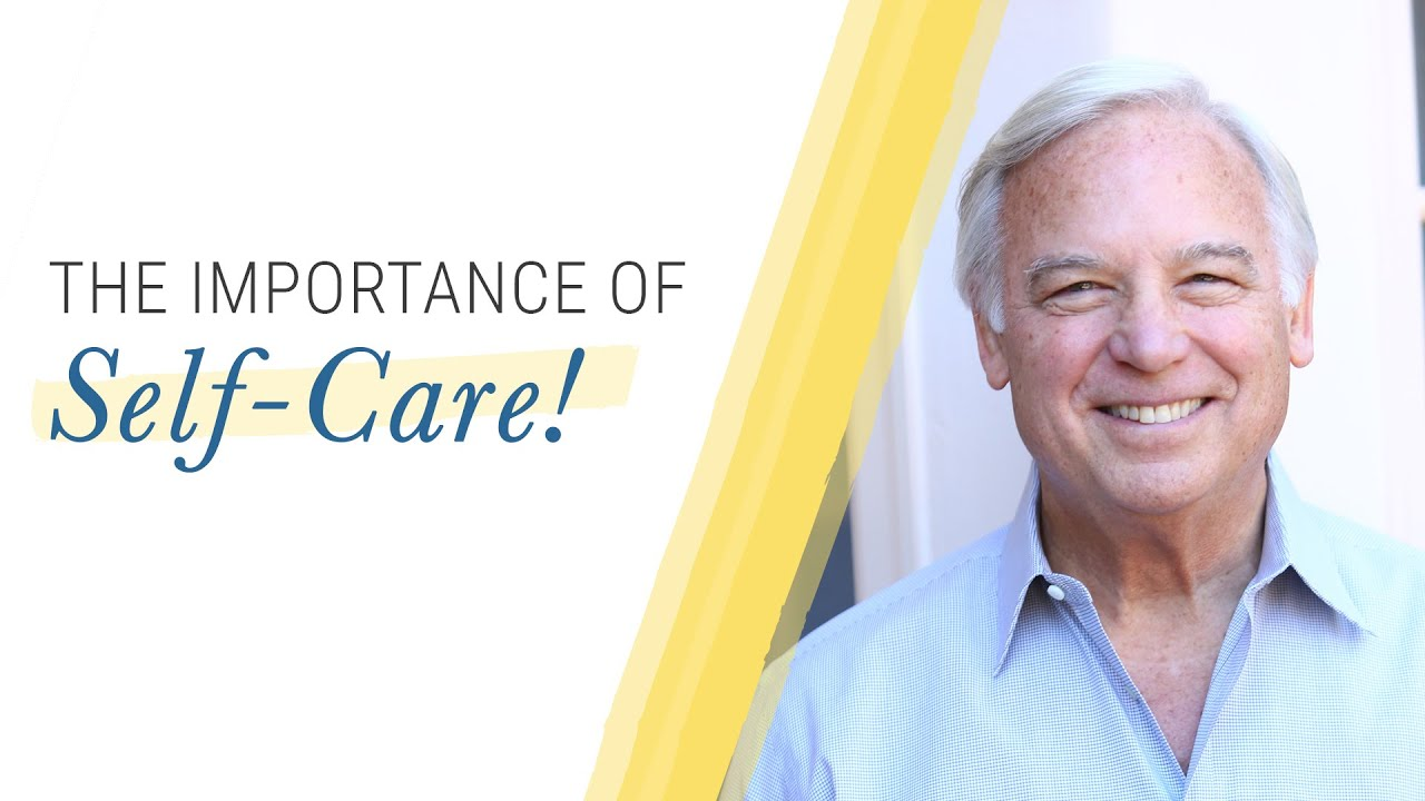 Tips for Self-Care   Jack Canfield