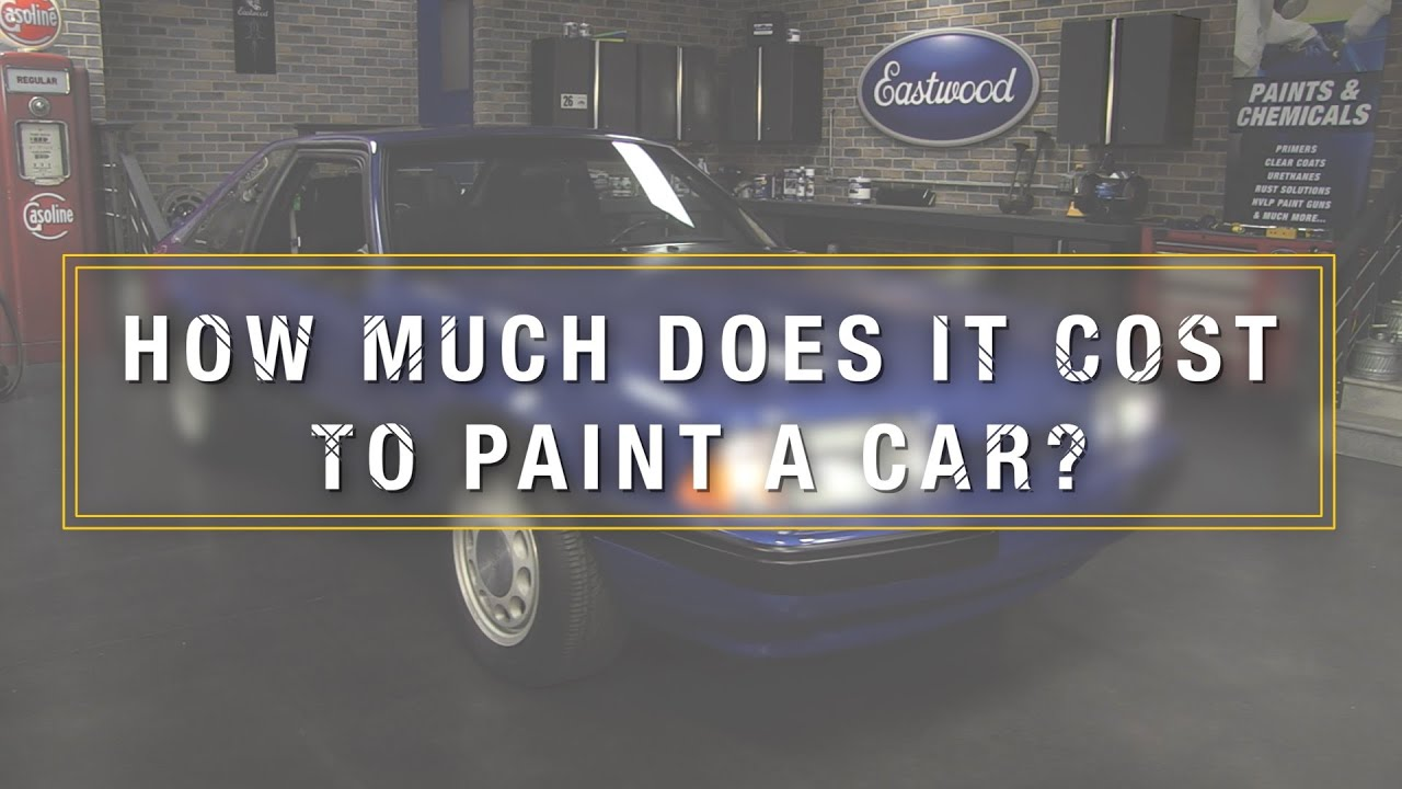 How Much Does Automotive Paint Cost: How Much Does It Cost To Paint A Car? Kevin Tetz On