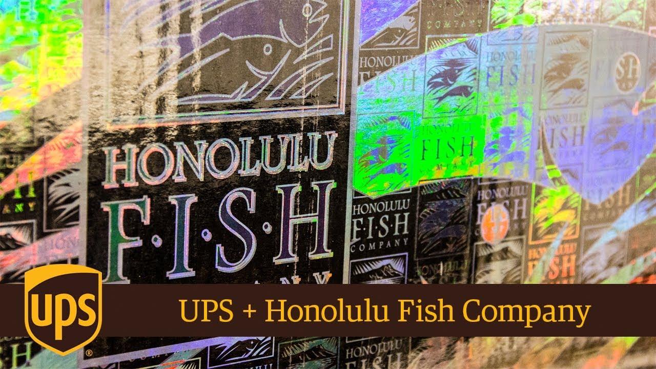 UPS + Honolulu Fish Company