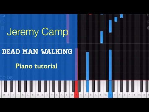Dead Man Walking - Jeremy Camp Piano Tutorial