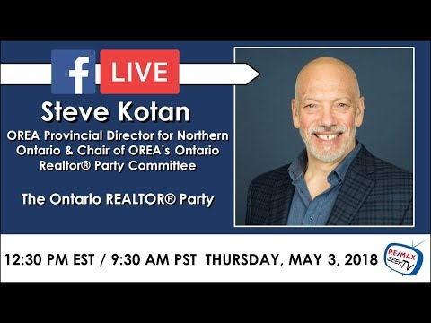 Live with Steve Kotan, Ontario REALTOR Party - The Geeky Agent - RE/MAX Escarpment