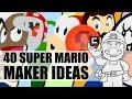 40 Super Mario Maker Ideas in 800 Second