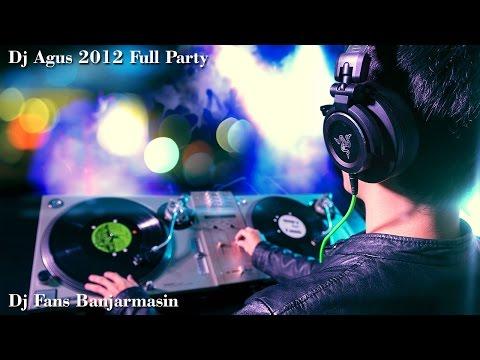 Dj Agus 2012 | Full Party | Full Dugem | HBI Banjarmasin