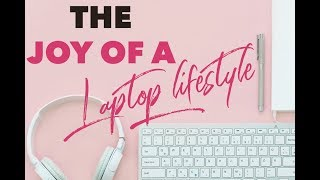 LETS SHAKE THAT LAPTOP - THE JOY OF A LAPTOP LIFESTYLE