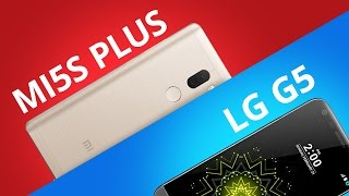 Xiaomi Mi 5s Plus vs LG G5 [Comparativo]