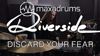 RIVERSIDE - DISCARD YOUR FEAR Drum Cover (with transcription)