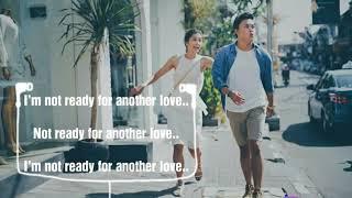 Rizky Febian- Im Not Ready For Another Love  Lyrics