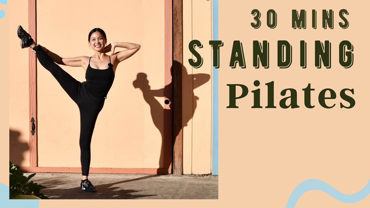 30-Minute Standing Pilates To Improve Balance and Tone Your Total Body | On Request