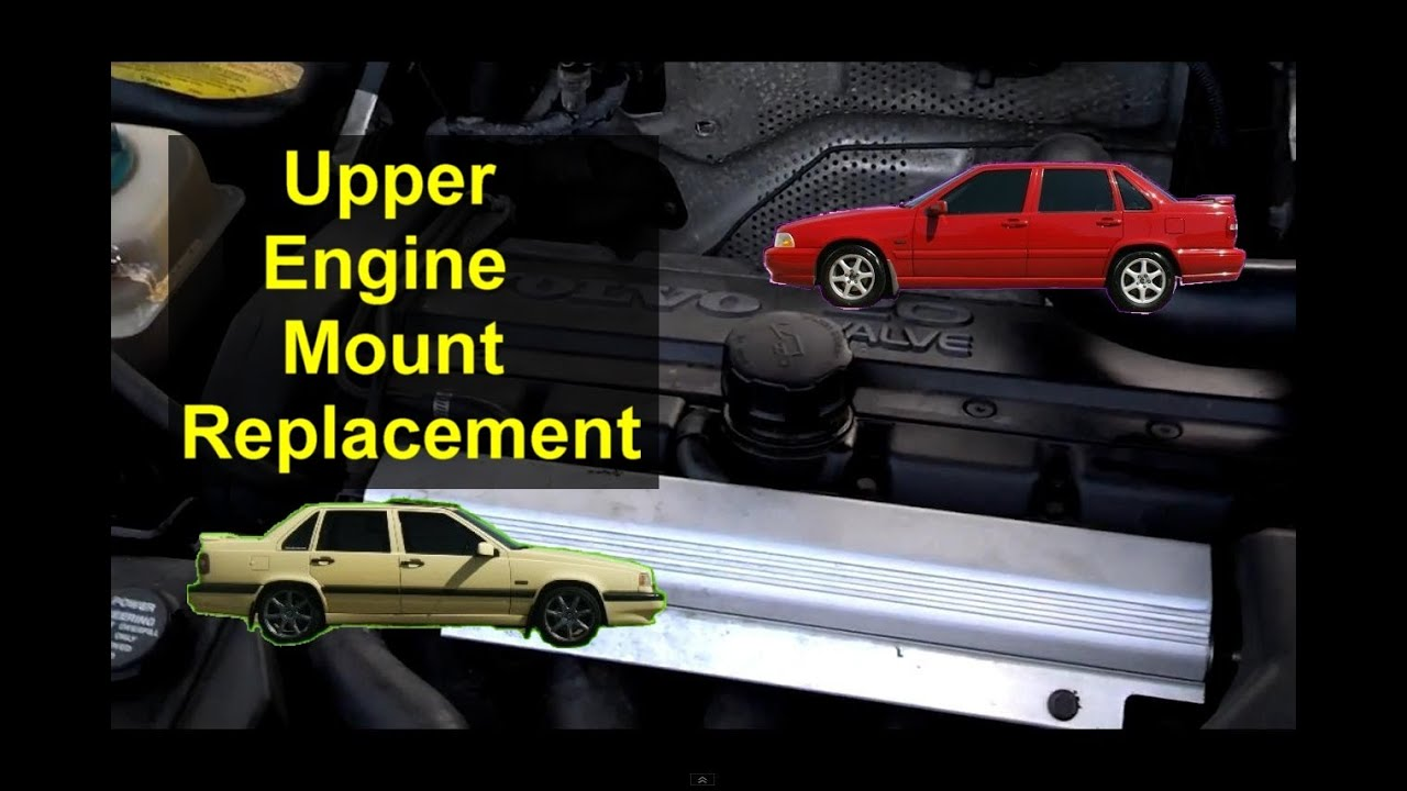 Upper torque engine / motor mount replacement, Volvo 850, S70, V70 - VOTD - YouTube