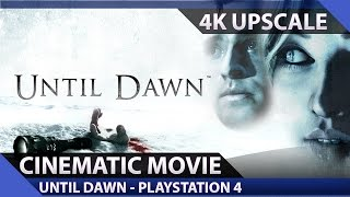 Until Dawn: All Alive - Cinematic Movie / 4K Ultra HD