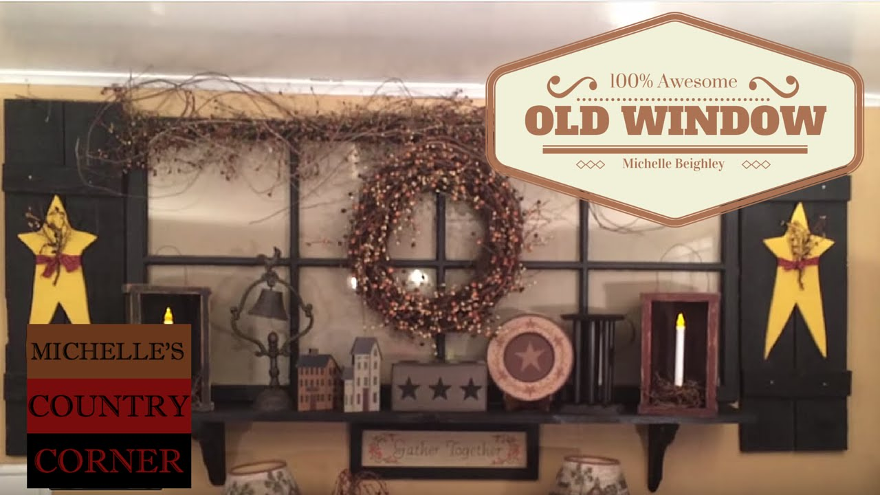 Old Window  Wall Decor (Update 2015)   YouTube