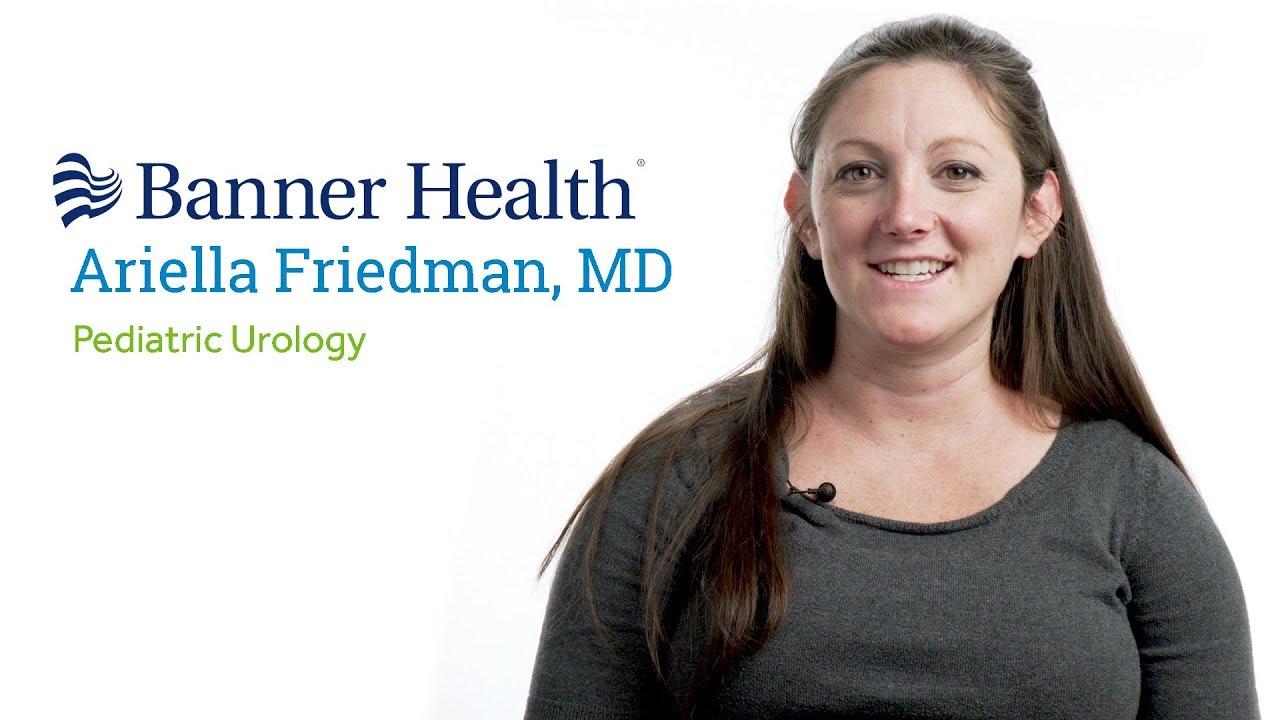 Dr  Ariella Friedman, MD - Glendale, AZ - Pediatric Urology