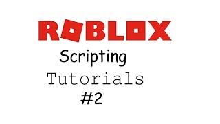 Roblox Scripting Tutorial #2 parents et enfants
