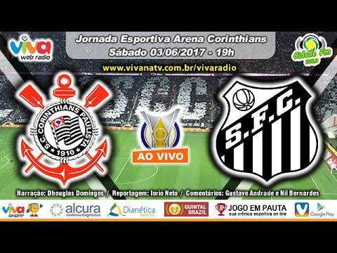 Corinthians 2x0 Santos 03/06/2017 Campeonato Brasileiro