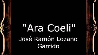 Ara Coeli - José Ramón Lozano Garrido [BM]