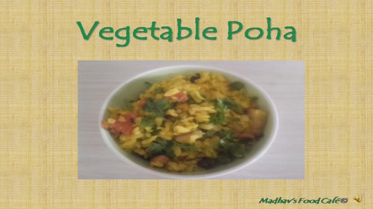 Breakfast Time : Vegetable Poha - YouTube