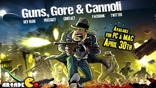 Guns, Gore & Cannoli Available Now for PC and Mac