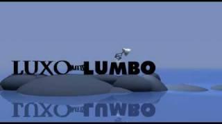 Luxo Meets Lumbo