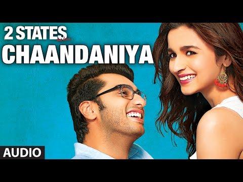 Chaandaniya Full Song audio 2 States  Arjun Kapoor, Alia Bhatt