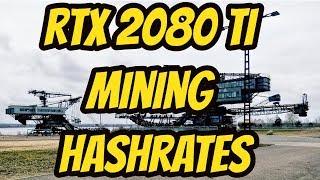 RTX 2080 TI Mining Hashrate