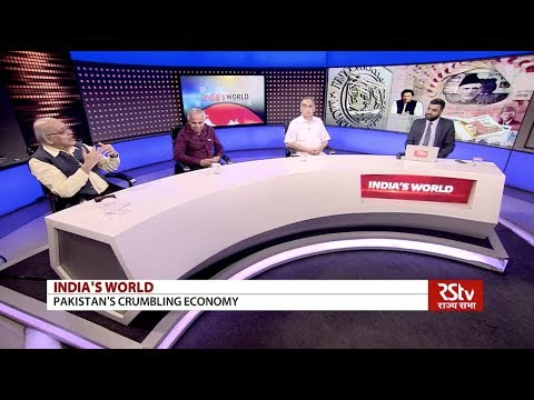India's World - Pakistan's Crumbling Economy