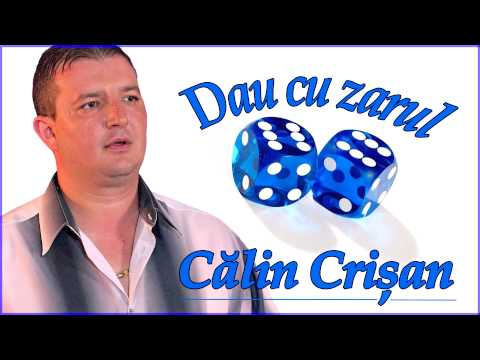 Calin Crisan - Dau cu zarul sase-sase [Nou 2015]