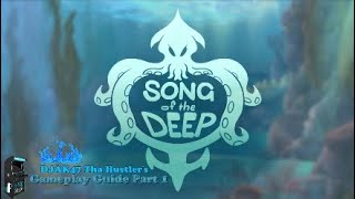Song Of The Deep (PS4/XBOX One) | DJAK47 Tha Hustler's Gameplay Guide Part 1
