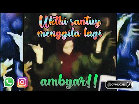 Status Wa Strory Instagram Ukthy Santuy Menggila Bareng Sobat
