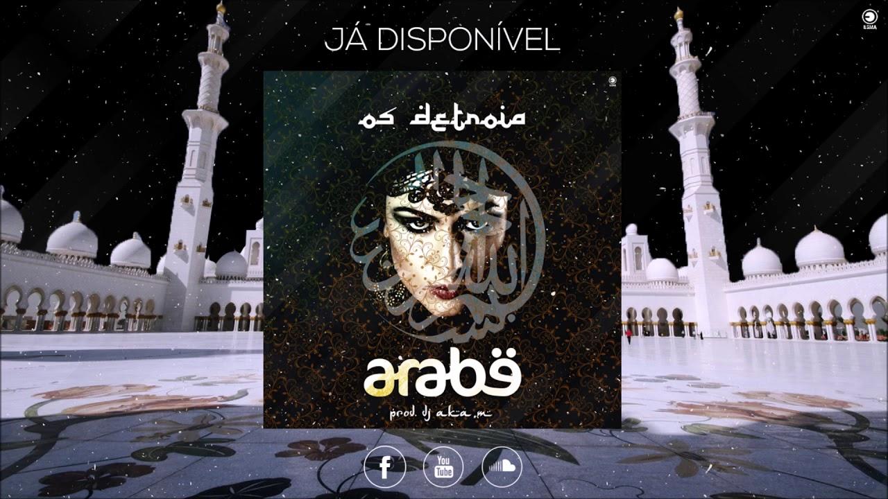 Download Os Detroia - Árabe (prod. Dj Aka M) [Áudio]