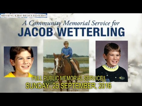 JACOB WETTERLING'S MEMORIAL SERVICE - FULL PUBLIC SERVICE FOR JACOB !