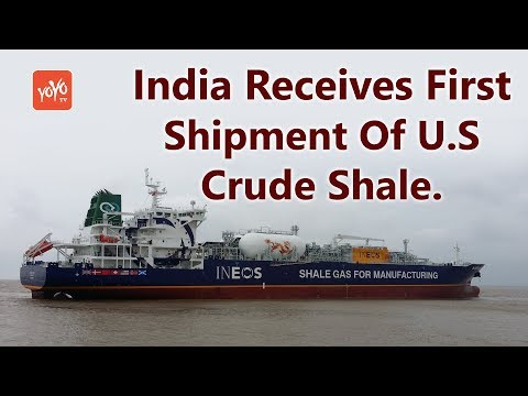 India Receives First Shipment Of U.S Crude Shale. | YOYO Times