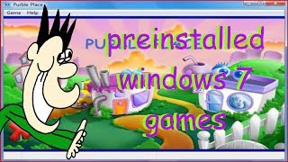 Preinstalled Windows 7 Games
