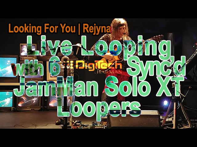 "Using 5 sync'd Digitech JamMan Solo XT's on ""Looking For You"""