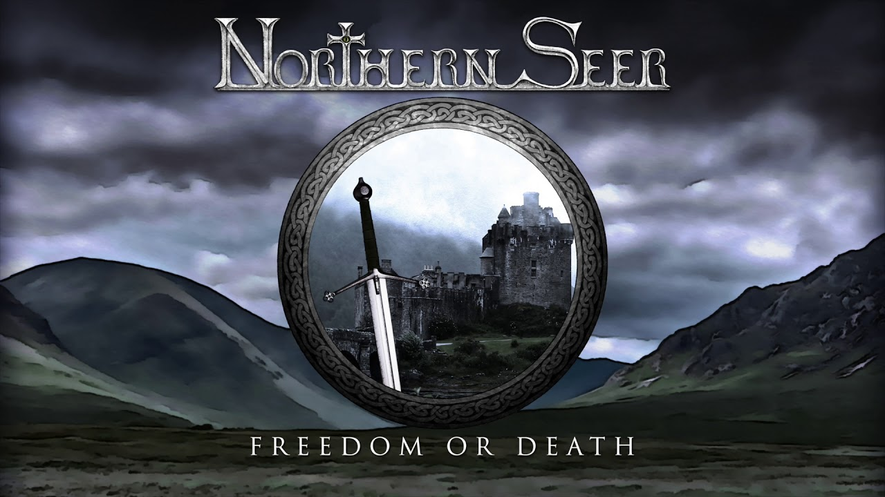 Northern Seer - Freedom Or Death