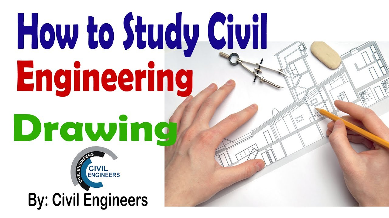 How To Study Civil Engineering Drawing Youtube