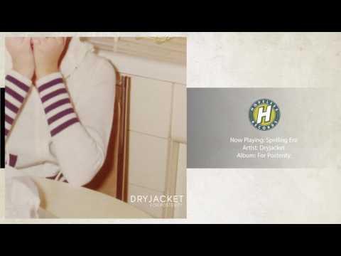 Dryjacket - Spelling Era