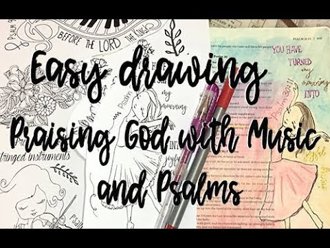 Bible Journaling Easy Drawing for Non Artists - Praising God with Music and Psalms + Free Printable