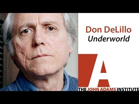 Don DeLillo - Underworld