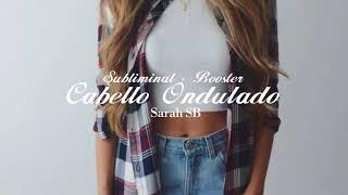 🌻 Cabello Ondulado🌻 Ly Subliminals