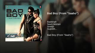 Bad Boy Full Song - Saaho   Prabhas, Jacqueline Fernandez   Badshah, Neeti Mohan   New Song   2019