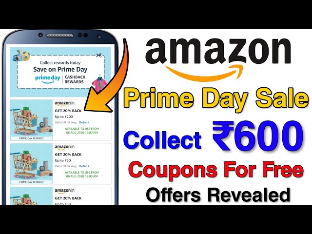 Amazon Prime Day sale 6th-7th August - Collect ₹600 Worth Coupons | Bank Offers & New Product Offers