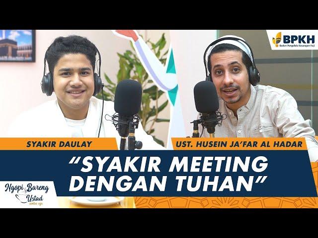 Ngopi Bareng Ustadz - Habib Husein Ja'far dengan Syakir Daulay