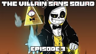 The Villain Sans Squad - Episode 3 Deal | Animation