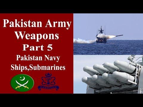 Pakistan Army Weapons Part 5 Pakistan Navy Ships