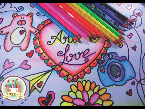 Como Desenhar E Colorir Tumblr Love Speed Drawing