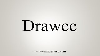 How To Say Drawee